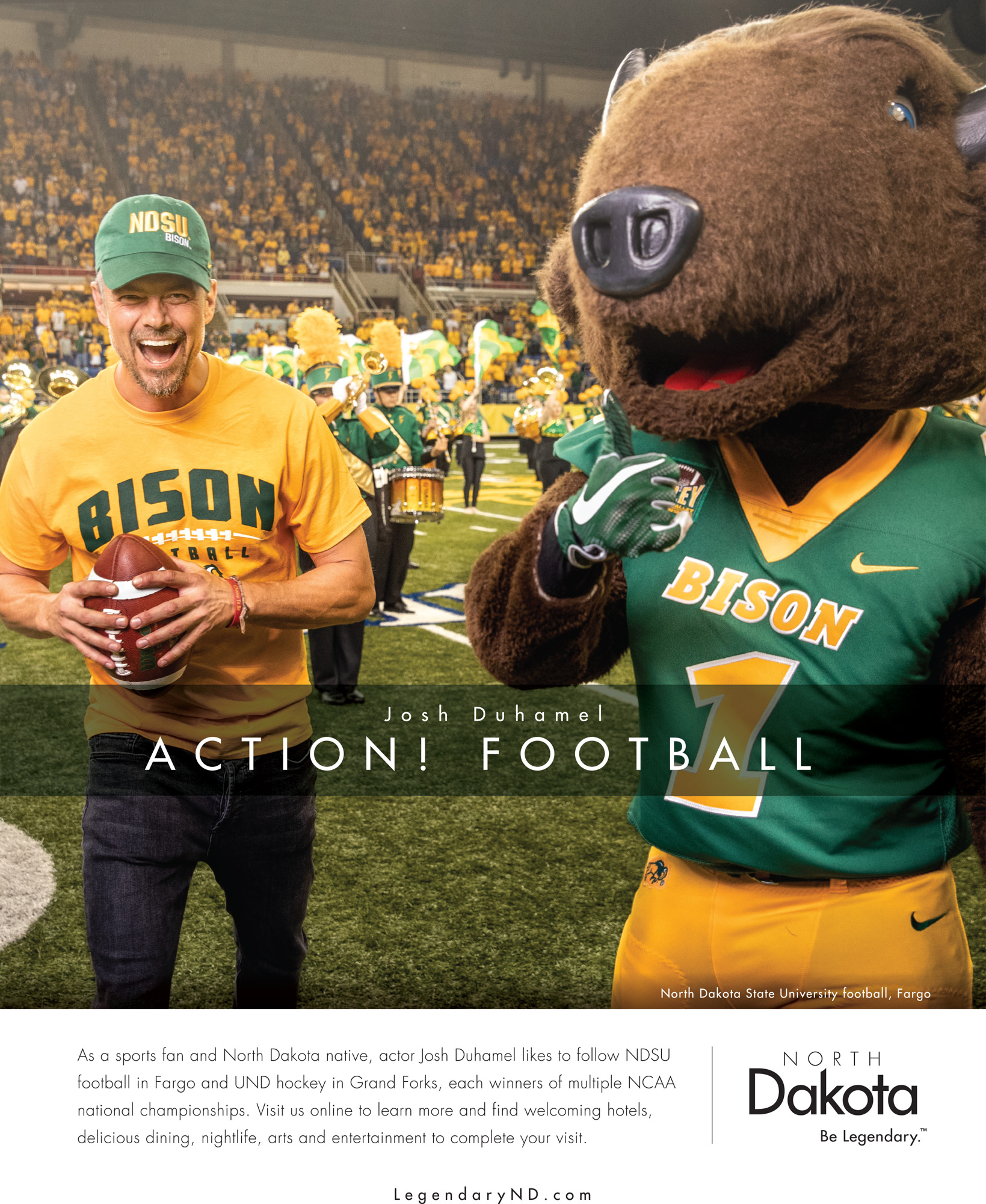 Josh Duhamel holds a football on the field next to the North Dakota State Bisons mascot.